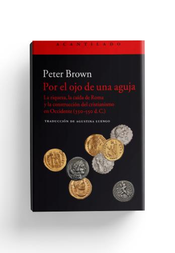 por-el-ojo-de-una-aguja-peter-brown-1