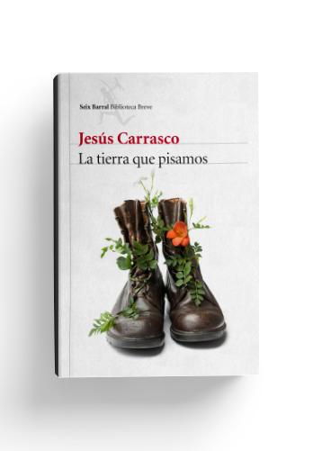 la-tierra-que-pisamos-jesus-carrasco-1