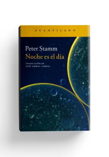 noche-es-el-dia-peter-stamm-1